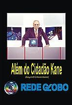 Beyond Citizen Kane