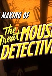The Making of the Great Mouse Detective Poster