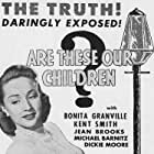 Vanessa Brown, Bonita Granville, and Dickie Moore in Youth Runs Wild (1944)