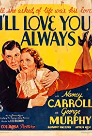 Nancy Carroll and George Murphy in I'll Love You Always (1935)