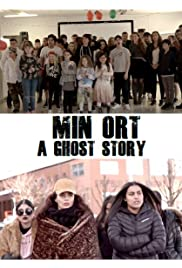 Min Ort - A Ghost Story