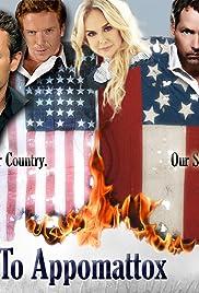 To Appomattox Poster