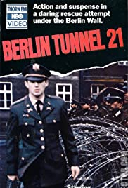 Berlin Tunnel 21(1981) Poster - Movie Forum, Cast, Reviews