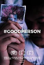 #Goodperson