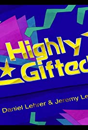 Highly Gifted Poster