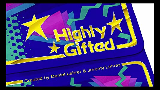 Best free download website movies Highly Gifted [Ultra]