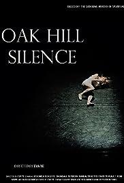 Oak Hill Silence Poster