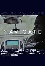 Navigate (2017) HDRip English Movie Watch Online Free
