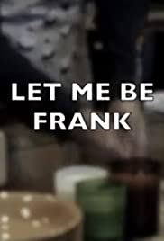 Let Me Be Frank Poster