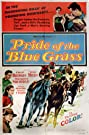 Pride of the Blue Grass (1954) Poster