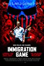 Immigration Game (2017) Poster