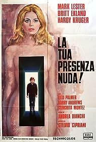 La tua presenza nuda! (1972)