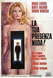 La tua presenza nuda! (1972) film en francais gratuit