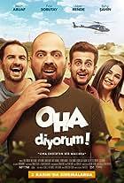 OHA Diyorum: The Movie
