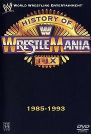 WWE: The History of WrestleMania I-IX Poster