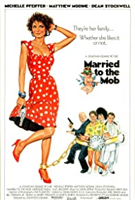Primary photo for Married to the Mob