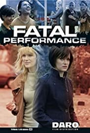 Fatal Performance (2013) Poster - Movie Forum, Cast, Reviews