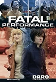 Primary photo for Fatal Performance