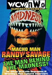 WCW Superstar Series: Randy Savage - The Man Behind the Madness USA