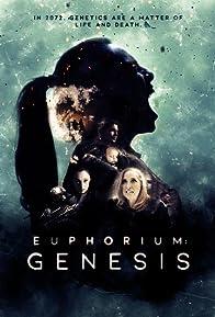 Primary photo for Euphorium: Genesis