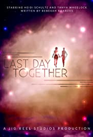 Last Day Together Poster