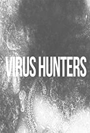 Virus Hunters Poster