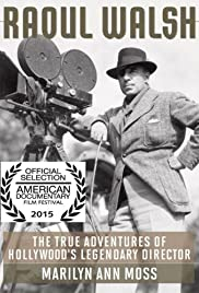 The True Adventures of Raoul Walsh Poster