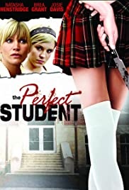 The Perfect Student(2011) Poster - Movie Forum, Cast, Reviews