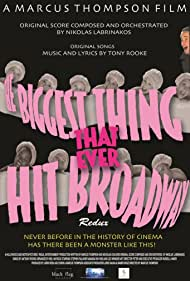 The Biggest Thing That Ever Hit Broadway: Redux (2017)