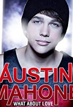Austin Mahone: What About Love