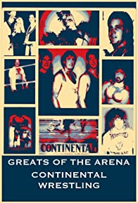 Primary photo for Greats of the Arena: Continental Territory