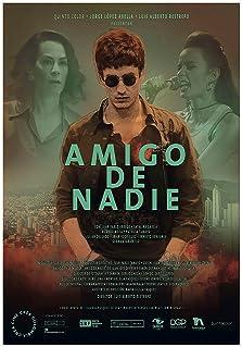Amigo de nadie (2019)