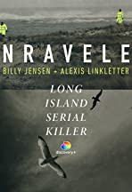 Unraveled: The Long Island Serial Killer