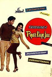 Pyar Kiye Jaa(1966) Poster - Movie Forum, Cast, Reviews