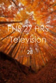FNS 27HRS Television 28 Poster