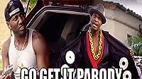 T.I Go Get It Music Video Parody