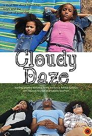 Cloudy Daze Poster