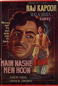 Raj Kapoor and Mala Sinha in Main Nashe Men Hoon (1959)