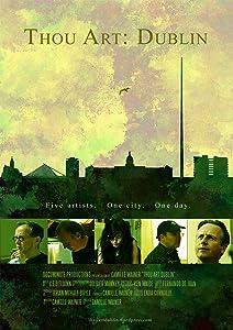 Top 10 downloaded movies 2016 Thou Art: Dublin USA [4K