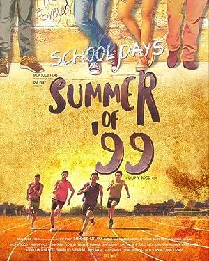 Summer of '99 movie, song and  lyrics