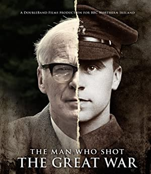 Where to stream The Man Who Shot the Great War