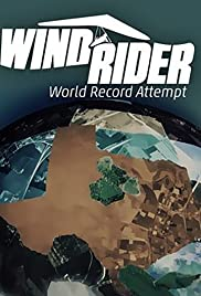 Wind Rider: World Record Attempt Poster