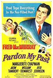 Pardon My Past (1945) Poster - Movie Forum, Cast, Reviews