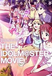 The iDOLM@STER Movie: Kagayaki no mukougawa e Poster
