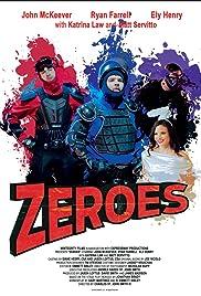 Zeroes Poster