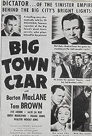 Big Town Czar Poster