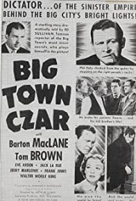 Primary photo for Big Town Czar