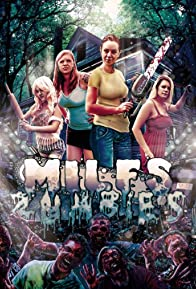 Primary photo for Milfs vs. Zombies