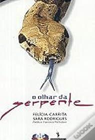 O Olhar da Serpente (2002)