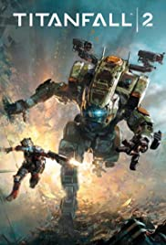 Titanfall 2: Become One Poster